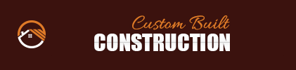 Custom Built Construction